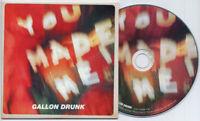 GALLON DRUNK You Made Me 2012 UK 2-trk promo test CD RSD