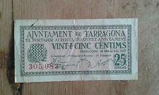 Used -BILLETE DE 25 CÉNTIMOS DEL AJUNTAMENT DE TARRAGONA  - Usado