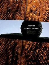 Nature Transformed : Wood Art from the Bohlen Collection by Sean M. Ulmer (2004)