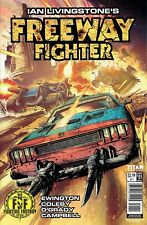 IAN LIVINGSTONE'S FREEWAY FIGHTER ISSUE 1 - VARIANT COVER A - TITAN COMICS