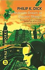 Do Androids Dream Of Electric Sheep? (S.F. MASTERWORKS), Dick, Philip K., Used;
