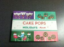 Cake Pops: Holidays by Angie Dudley Bakerella Color Spiral Hardcover 2012