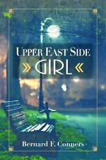 Upper East Side Girl by Bernard Conners (2016, Hardcover)