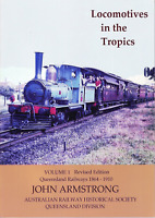 Locomotives in the Tropics Volume 1 (2nd Edition)