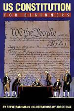 US Constitution for Beginners by Steven Bachmann, Steve Bachmann (Paperback, 2012)