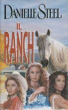 (Danielle Steel) Il ranch 1998 cop. Rigida  Euroclub