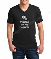 Mens V-neck Trust Me I'm An Engineer T Shirt Funny Engineering Always Right