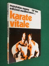 Masutatsu OYAMA - KARATE VITALE  Mediterranee (1975) Libro Arti Marziali
