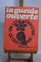 ANCIENNE REVUE JOURNAL LA GUEULE OUVERTE N° 5 MARS 1973 SATYRIQUE