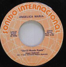Latin 45 Angelica Maria - que el Mundo Ruede / Te Quise Olvidar On Sonido