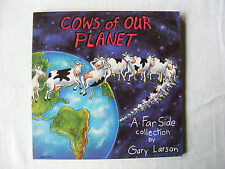 """""""Cows of Our Planet"""" - Gary Larson"""