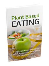 Plant Based Eating [e-book] [pdf] With Master Resell Right