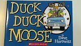 Duck, Duck, Moose by David Horowitz