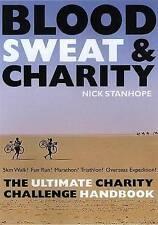 Very Good, Blood Sweat & Charity: The Ultimate Charity Challenge Handbook, Nick