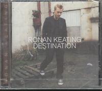 RONAN KEATING - DESTINATION - CD ( NUOVO SIGILLATO )
