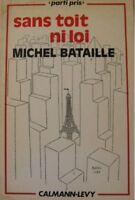 MICHEL BATAILLE sans toi ni loi 1973 calmann-levy RARE+