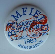 1983 Calgary Christian High School Bamfield Marine Station Lapel Hat Button