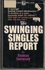 THE SWINGING SINGLES REPORT ~ BRANDON HOUSE 6239 1972 THOMAS EASTWOOD