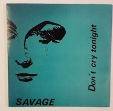 "•• NEW CD ITALO DISCO REMIX •• Savage : Don't Cry Tonight (Maxi 12"" Mix) 6:54"