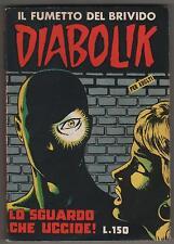 DIABOLIK prima serie N.17  ingoglia  LO SGUARDO CHE UCCIDE ! originale 1964 1a I