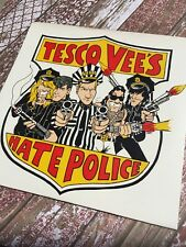 Tesco Vee's Hate Police - Crime pays the bills