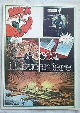 BRICK BRADFORD - BROCCO IL BUCANIERE 1 collana gertie daily 11 comic art 1975