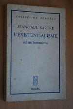 L'EXISTENTIALISME EST UN HUMANISME par JEAN PAUL SARTRE  éd.NAGEL 1968