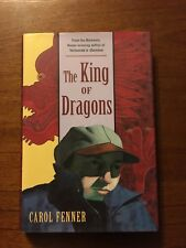 SIGNED The King Of Dragons By Carol Fenner 1st Printing 1st Edition 1998