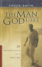 NEW The Man God Uses: 14 Characteristics of a Godly Man by Chuck Smith