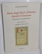 55310 Lucia Vincenti - Storia Ebrei a Palermo durante il Fascismo - Offset 1998