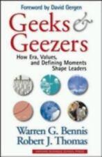 Geeks and Geezers by Warren G. Bennis, Robert J. Thomas, Good Book