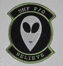 Us Navy Uhf F/O Ufo Fleet Communications Believe - Space Alien Black Ops Patch