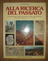 L.B. HALSTEAD - ALLA RICERCA DEL PASSATO - 1984 DE AGOSTINI (SV)