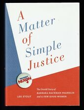 A Matter of Simple Justice : The Untold Story Barbara Hackman Franklin, Signed