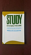 Study is Hard Work by William H. Armstrong Harper Row Hard Cover 1967 2nd ed