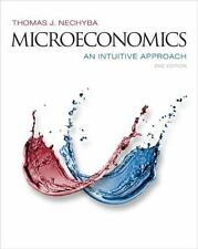 Microeconomics: An Intuitive Approach by Nechyba, Thomas- Instructors edition