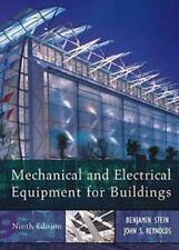 Mechanical and Electrical Equipment for Buildings by John S. Reynolds and Ben...