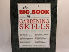 VERY GOOD!! The Big Book of Gardening Skills Garden Way Hardcover