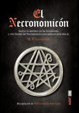 El Necronomicon by William Simon Burroughs and Howard Phillips Lovecraft (2015, Trade Paperback)