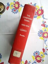The Confident Years 1885-1915 Brooks-Hardcover Book Ex-Library-1st Ed  (B8)