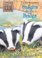 Badgers by the Bridge (Animal Ark, No. 48) By LUCY DANIELS