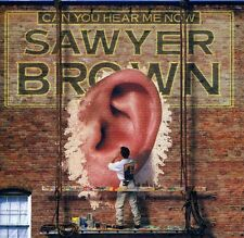 Sawyer Brown - Can You Hear Me Now [New CD] Manufactured On Demand