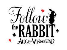 Alice in Wonderland Follow the Rabbit Typography Quote Decorative Vinyl Sticker
