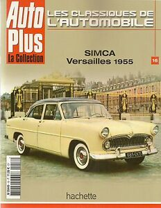 LES CLASSIQUES DE L'AUTOMOBILE 16 SIMCA VERSAILLES 1955 ARONDE SIMCA DO BRASIL