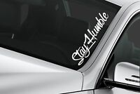 Stay Humble sticker $ JDM LARGE stance Funny drift lowered car windshield decal