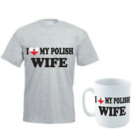 I LOVE MY POLISH WIFE - Poland / Gift Idea / Funny Men's T-Shirt and Mug Set