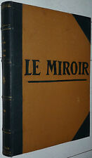 RELIURE MIROIR 1917-1918 32 N° GUERRE 14-18 AVIATION MARINE POILUS USA CANADA