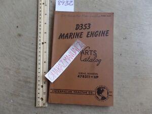 CATERPILLAR D353 Marine Engine 47B311-UP Parts Book Manual Nov 1959