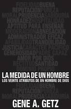 Medida de un hombre, La: Los veinte atributos de un hombre de Dios (Spanish Edit