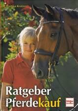 Kratzer: Ratgeber Pferdekauf NEU (Pferd/Pferde kaufen/Kauf/Handbuch/Kriterien)